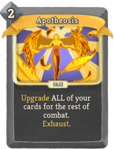 slay the spire, apotheosis